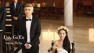 Điều Gì Đó - Chi Dân (Official 2015)