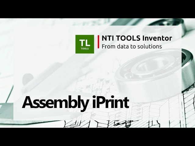 Assembly iPrint - NTI TOOLS Inventor