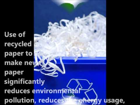 The Benefits of Recycled Paper