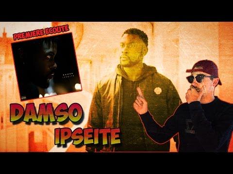 DAMSO - IPSÉITÉ // L'ALBUM DE L'ANNÉE !! [PREMIÈRE ÉCOUTE]