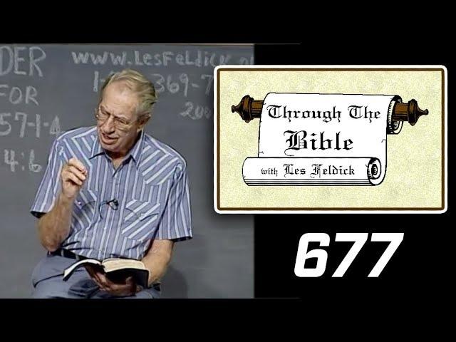[ 677 ] Les Feldick [ Book 57 - Lesson 2 - Part 1 ] The Godhead Revealed |a
