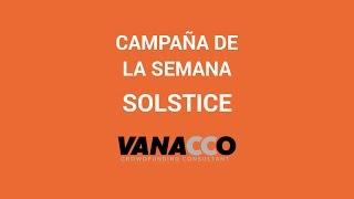 Campaña de la semana: Solstice