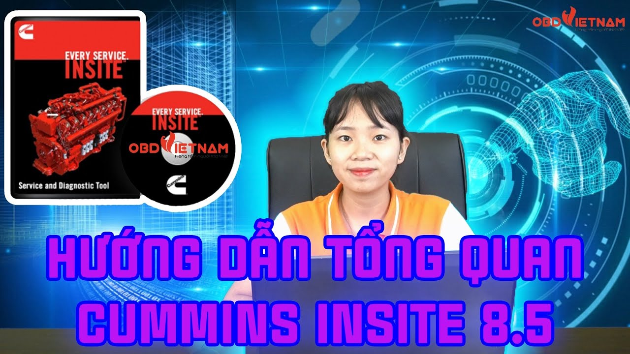 Giới Thiệu Tổng Quan Phần Mềm Chẩn Đoán Máy Công Trình Mới Cummins Insite 8.5 | OBD Việt Nam