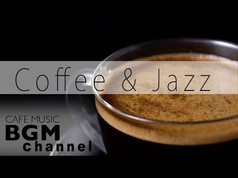 JAZZ & BOSSA NOVA INSTRUMENTAL MUSIC - CAFE MUSIC FOR STUDY,