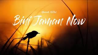 BINI JAMAN NOW - ALBERD TULUMANG & NANDO KHOLER FT ENDRICO TENEH BASSGILANO