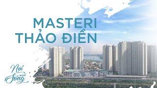 Nơi Mình Sống ở Masteri Thảo Điền Quận 2 l Căn hộ 2 phòng ngủ 72m2 toà T4