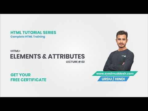 URDU/HINDI | HTML Tutorial Series for Absolute Beginners | HTML Elements & Attributes | Lecture 2 thumbnail