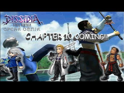 Dissidia Final Fantasy: Opera Omnia CHAPTER 10 IS COMING!! SEIFER AND CREW JOIN US!!