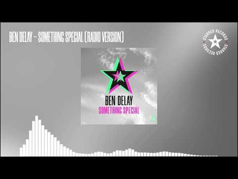 Ben Delay - Something Special (Radio Version)