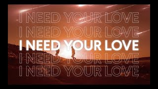 Gryffin & Seven Lions - Need Your Love feat. Noah Kahan (Lyric Video)