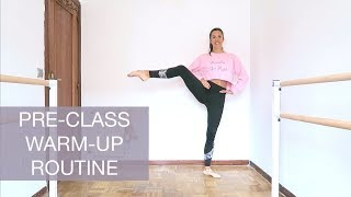 WARM UP ROUTINE FOR BEGINNERS My Pre Ballet Class Workout natalie danza