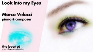 Marco Velocci - Look into my eyes