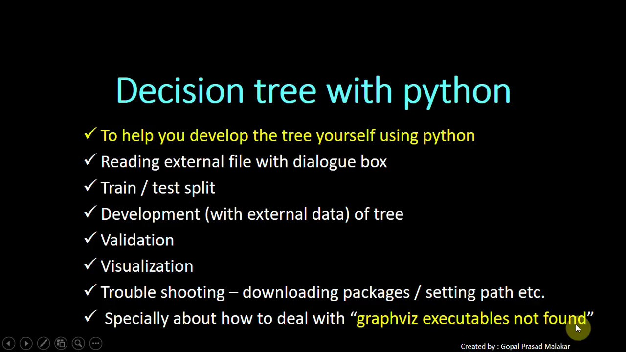 Decision Tree Development Validation Visualization n Trouble shooting with  Python