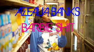 Gambar cover AZEALIA BANKS - BARBIE SHIT