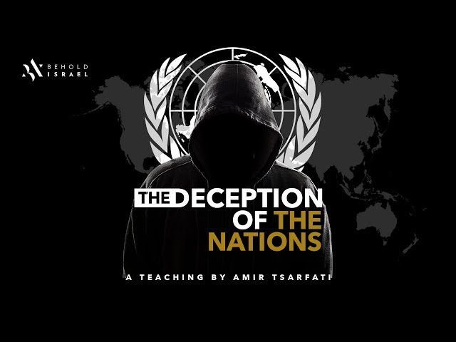 Amir Tsarfati: The Deception of the Nations