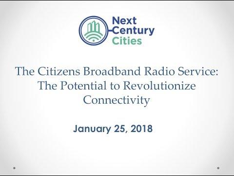 Citizens Broadband Radio Service (CBRS) Webinar