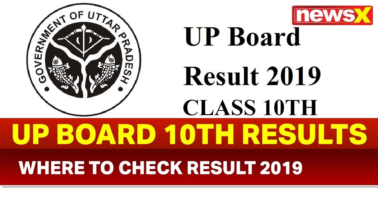 UP Board 10th result 2019 date, Offical website for 10th UP board result  2019, UP board 10th result