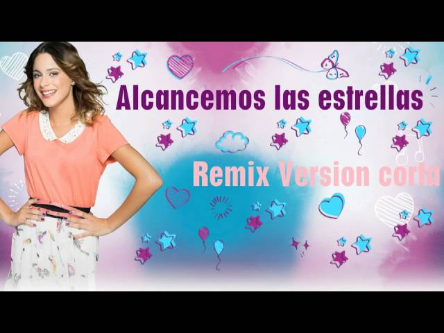 Alcancemos las estrellas Remix Version corta Travel Video