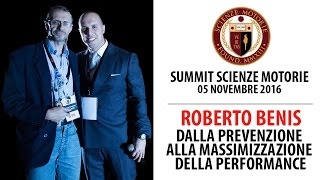 Estratto Summit: Dalla prevenzione alla Massimizzazione della Performance - Roberto Benis