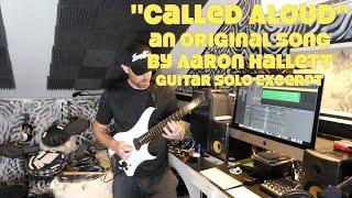 Called Aloud an Original Song by Aaron Hallett Guitar Solo Excerpt