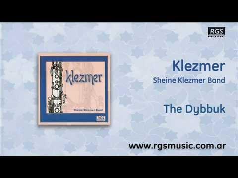Klezmer - The Dybbuk