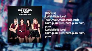 BLACKPINK - Kill This Love ROMANIZATION KARAOKE (without vocals real)