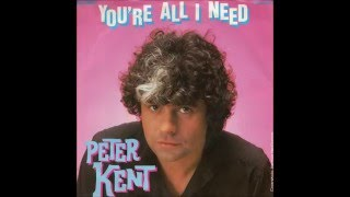 Watch Peter Kent Youre All I Need video
