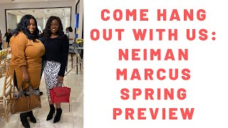 Hang out with us: Neiman Marcus Spring Preview