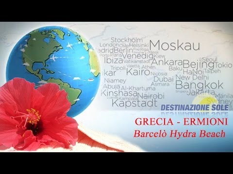 Grecia - Ermioni - Barcelò Hydra Beach from YouTube · Duration:  5 minutes 47 seconds