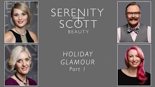 Serenity Scott Holiday Glamour Part I