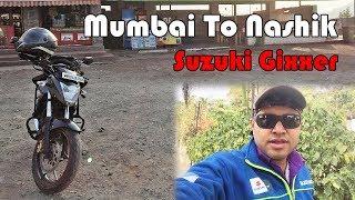 Mumbai To Nashik - One Day Nashik Trip 325kms on Suzuki Gixxer