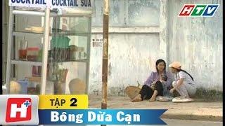 Bông dừa cạn - Tập 02  | HTV Films Tình Cảm Việt Nam Hay Nhất 2019