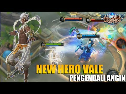 NEW HERO VALE ADIKNYA VALIR SANG PENGENDALI ANGIN YANG SKILLNYA KECE BADAI - MOBILE LEGENDS