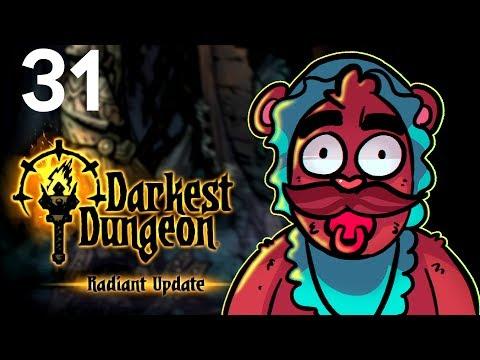 Baer Plays Darkest Dungeon - Radiant Mode (Ep. 31)