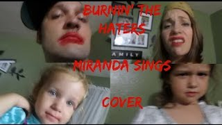 MIRANDA SINGS BURNIN THE HATERS FAMILY COVER