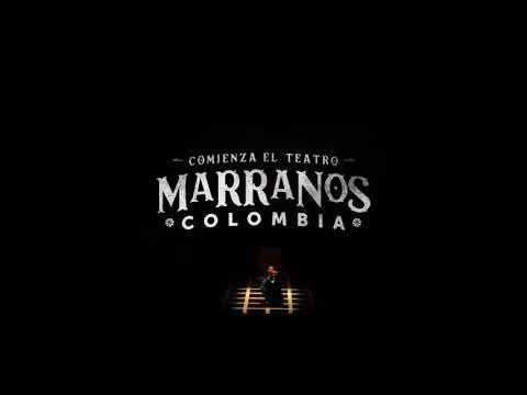 MARRANOS  - COMIENZA EL TEATRO - #16FITB