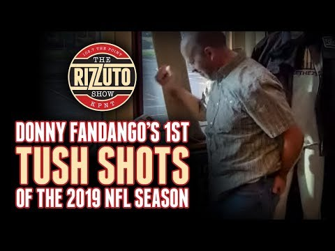 Donny takes the first tush shots of the NFL season! [Rizzuto Show]