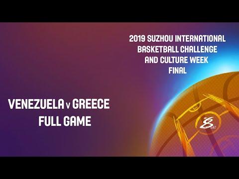 Venezuela Vs Greece - Full Game - Suzhou International Basketball Challenge And Culture Week 2019