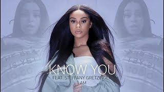 Play Know You (feat. Steffany Gretzinger)