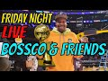 BOSSCO & FRIENDS | FRIDAY NIGHT | SNEAKERS & POSITIVE ENERGY