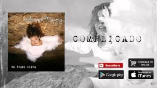 Annette Moreno Complicado Audio