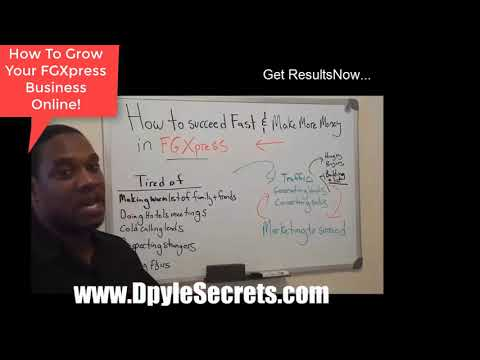 FGXpress Business Training - How To Grow Your FGXpress Business Online