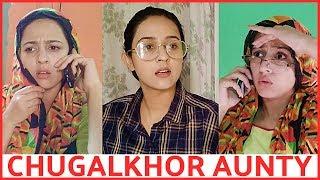 Chugalkhor Aunty -   Rakhi Lohchab  