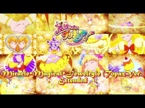 Miracle Magical Jewelryle (Topaz Ver.) - Mahou Tsukai Precure Music Extended