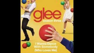 Glee - I Wanna Dance With Somebody (Who Loves Me) [Full HQ Studio] - Download