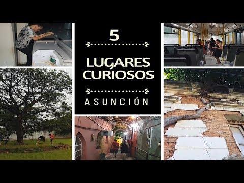 5 LUGARES CURIOSOS/EXTRAÑOS DE ASUNCIÓN -  PARAGUAY - JorgeMas9