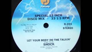Shock - Let Your Body Do The Talkin