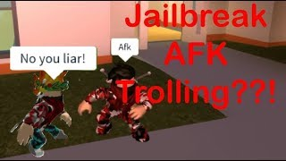 Roblox Jailbreak AFK Trolling!!