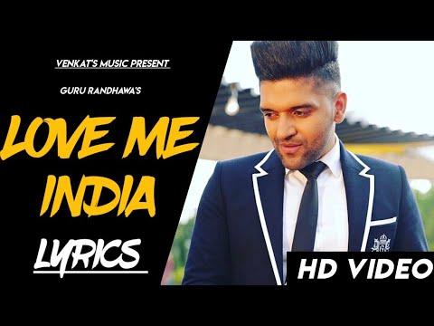 LOVE ME INDIA: |LYRICS |Guru Randhawa| Himesh Reshammiya |Neha Bhashin | VENKAT'S MUSIC 2019