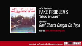 Watch Fake Problems Ghost To Coast video